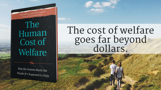 Review: The Human Cost of Welfare by Phil Harvey & Lisa Conyers